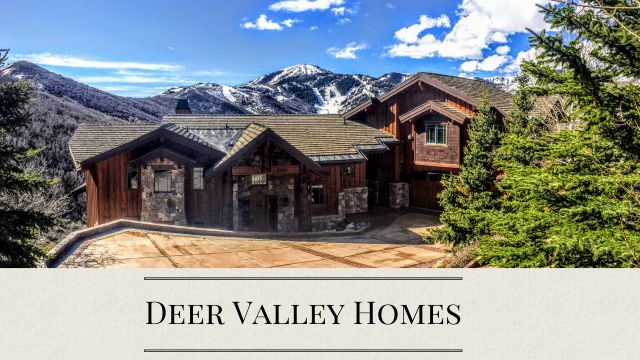 Deer Valley Homes for Sale