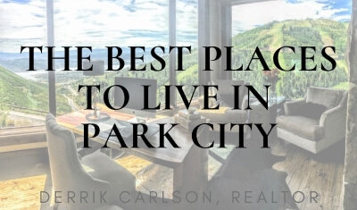Best Places to Live in Park City Utah