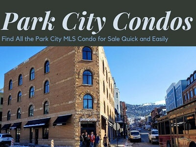 Find All the Park City MLS Condo for Sale Quick and Easily