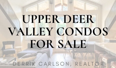 Upper Deer Valley Condos for Sale
