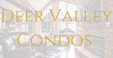 Condos for Sale in Deer Valley, Utah